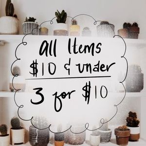 MAJOR SALE! 3 for $10 all Items $10 and Under!
